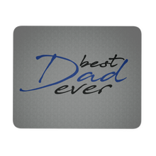 Mouse Pad - Best Dad Ever!