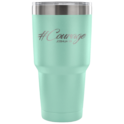 #Courage 30oz Tumbler