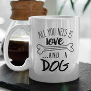 All You Need is Love and A Dog Mug | Pawlicious & Company