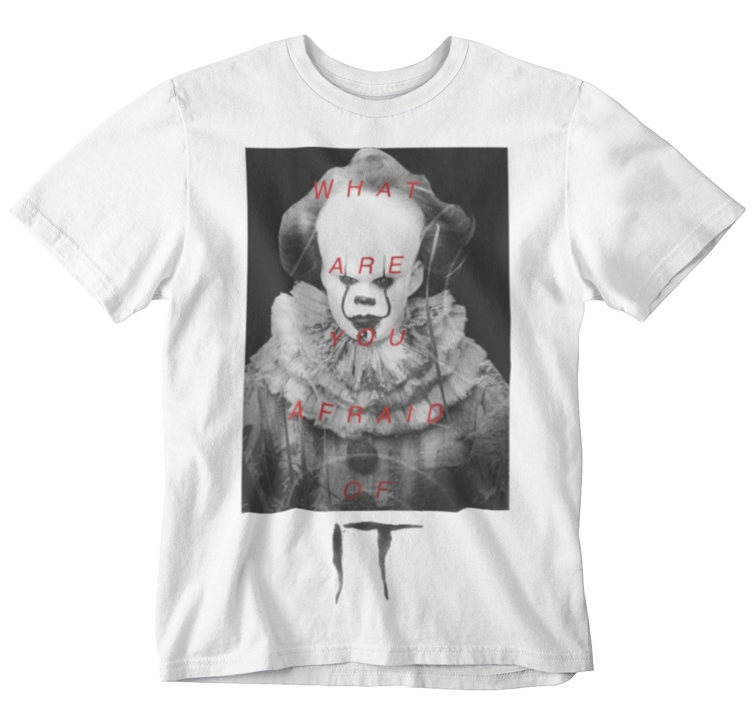 IT - What are You Afraid of White Tee