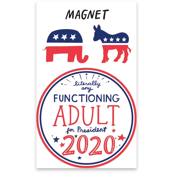 Magnet - Any Functioning Adult