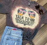Tee/Tank - Talk to me Goose