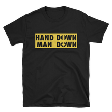 Hand Down Man Down - Caution Tape