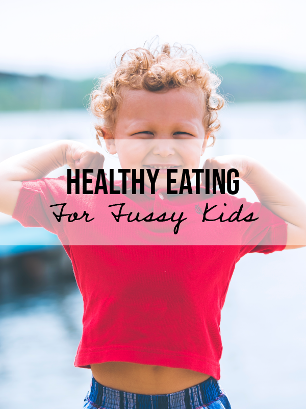 Fussy Eaters? Top Tips To Get Your Child Eating Well
