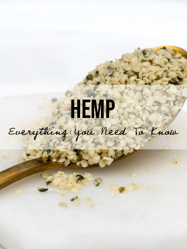 Everything You Need To Know About Hemp! Myths, Benefits and Uses