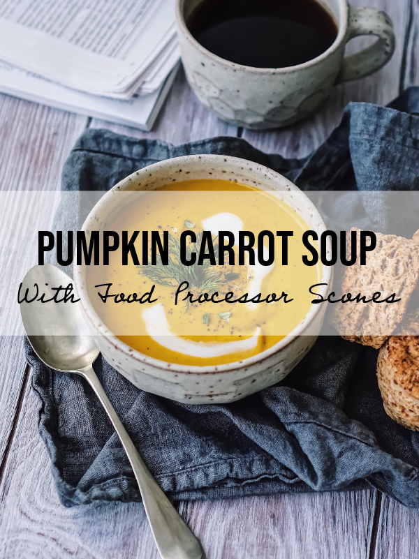 Get Wholesome This Winter - Creamy Pumpkin & Carrot Soup (Feat. FP Scones)