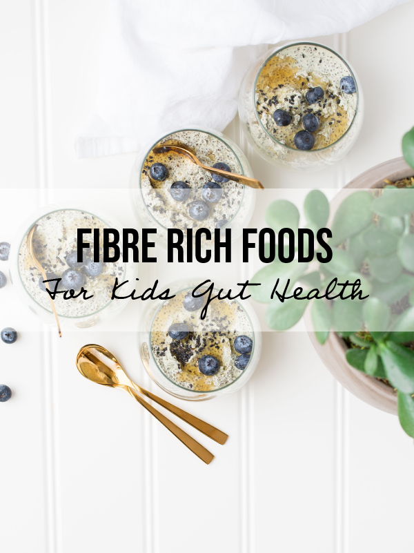 3 Fibre-Rich Foods For Your Childs Gut Health