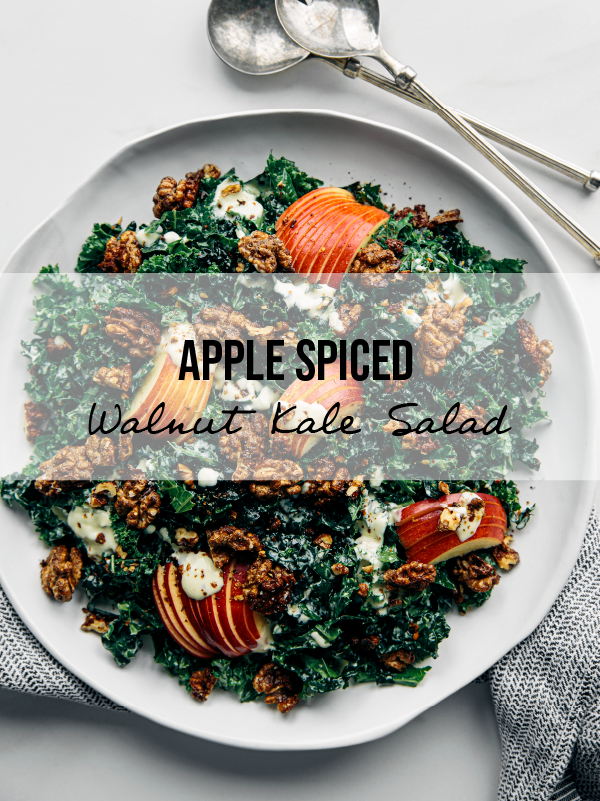 Apple, Spiced Walnut & Kale Salad with Creamy Garlic Dressing