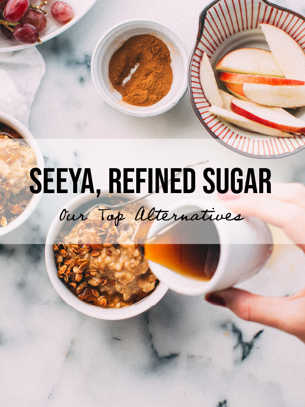 5 Alternatives to Refined Sugar  (And Why You Should Avoid It)