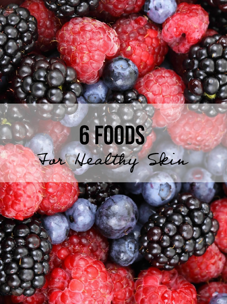 6 Foods To Add To Your Diet For Healthy Skin