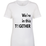 We're in this Together Top