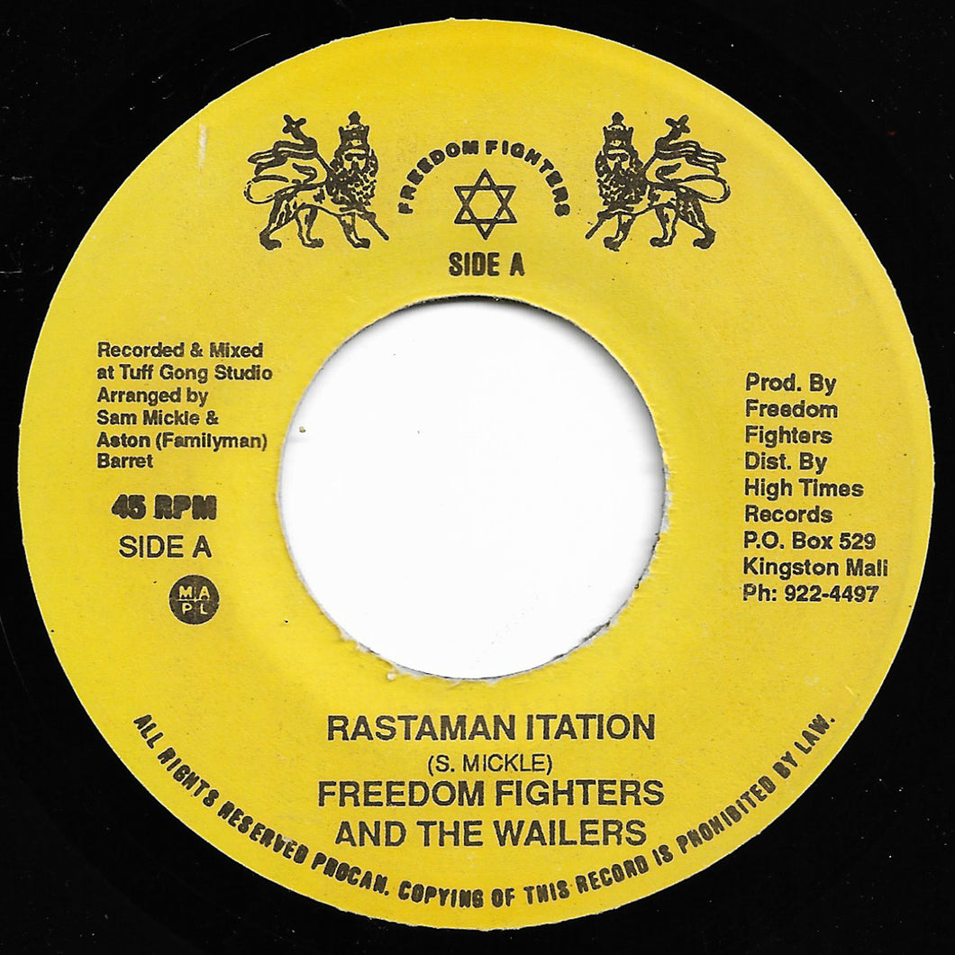 Freedom Fighters & The Wailers - Rastaman Itation