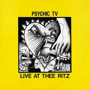 Psychic TV - Live At Thee Ritz