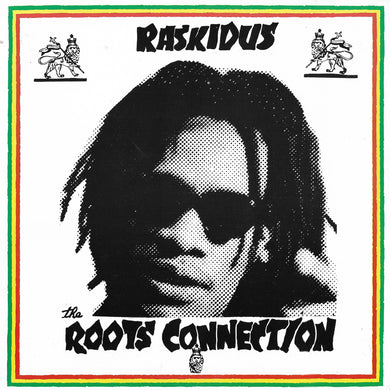 Raskidus - The Roots Connection