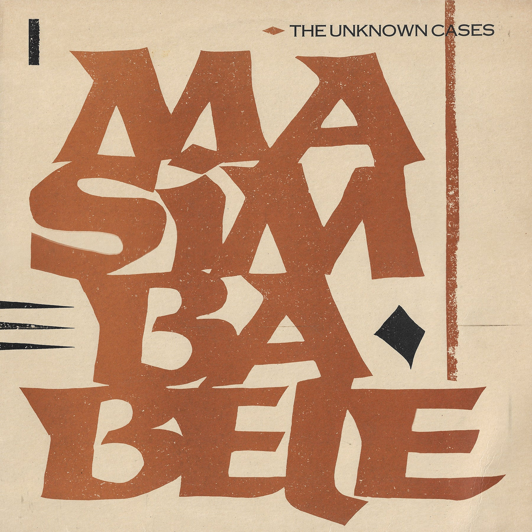 The Unknown Cases - Masimba Bele