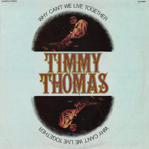 Timmy Thomas - Why Can't We Live Together