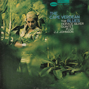 The Horace Silver Quintet Plus J.J. Johnson - The Cape Verdean Blues