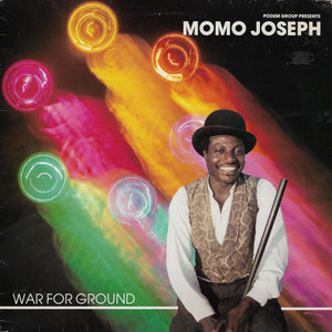 Momo Joseph - War For Ground