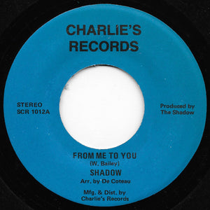 Shadow - From Me To You / Freake Bass Man