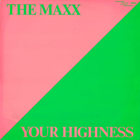 The Maxx - Your Highness / Bomb The Beat