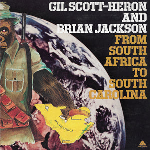 Gil Scott-Heron And Brian Jackson - From South Africa To South Carolina