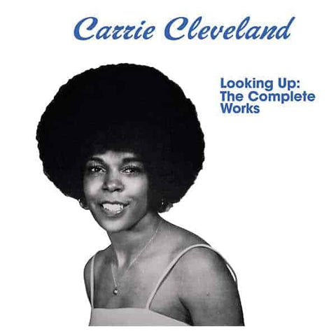 Carrie Cleveland - Looking Up