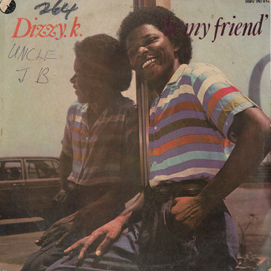 Dizzy K. - Be My Friend