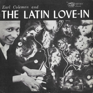 Earl Coleman And The Latin Love-In - Earl Coleman And The Latin Love-In
