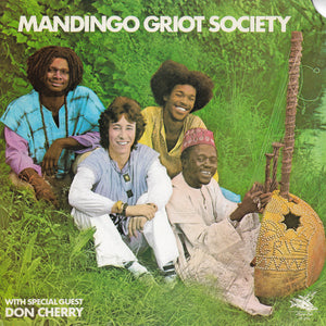 Mandingo Griot Society With Special Guest Don Cherry - Mandingo Griot Society