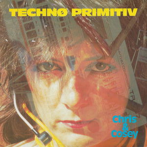Chris & Cosey - Technø Primitiv