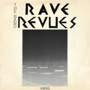The Band Rave Revues - Voices