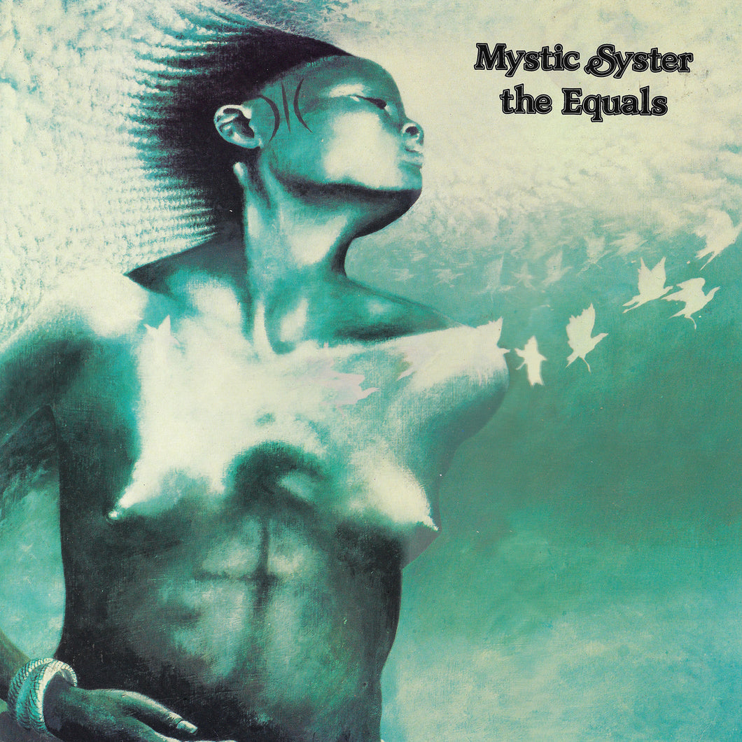 The Equals - Mystic Syster