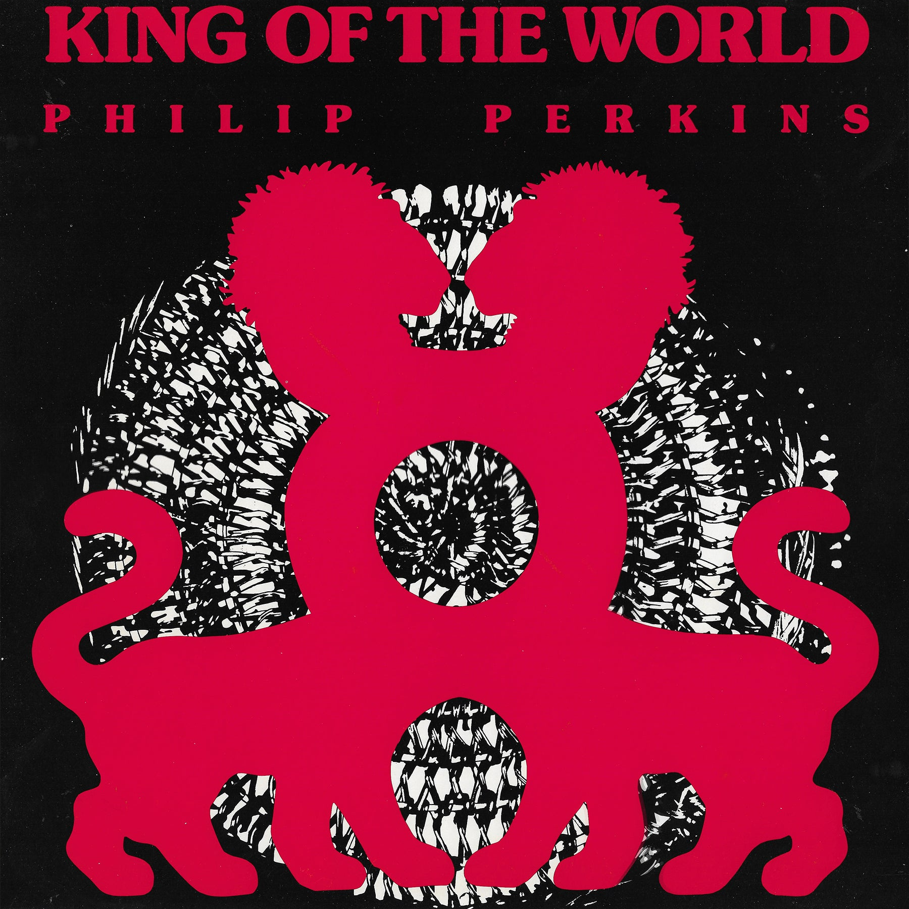 Philip Perkins ‎– King Of The World