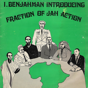 I Benjahman - Fraction Of Jah Action