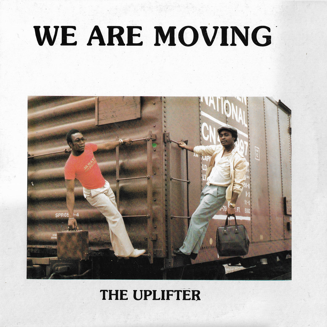 The Uplifter - We Are Moving