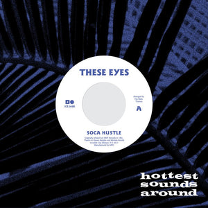 These Eyes - Soca Hustle (ICE 008R)