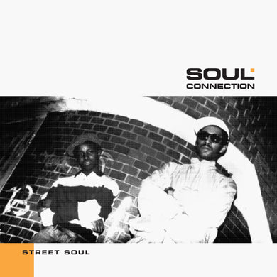 Soul Connection - Street Soul (ICE 016)