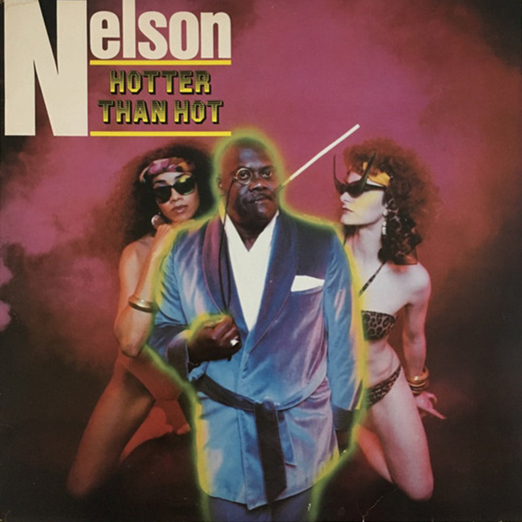 Lord Nelson - Hotter Than Hot