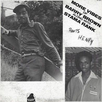 Barry Brown / Stama Rank - More Vibes Of Barry Brown Along With Stama Rank