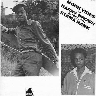 Barry Brown / Stama Rank - More Vibes Of Barry Brown Along With Stama Rank (Repress)