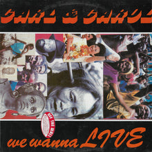 Carl & Carol - We Wanna Live