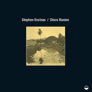 Stephen Encinas - Disco Illusion (ICE 004)