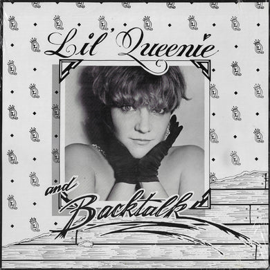 Lil' Queenie - Lil' Queenie & Backtalk