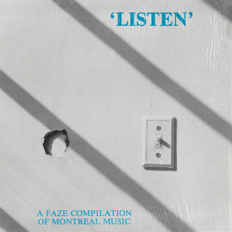 'Listen' A Faze Compilation Of Montreal Music
