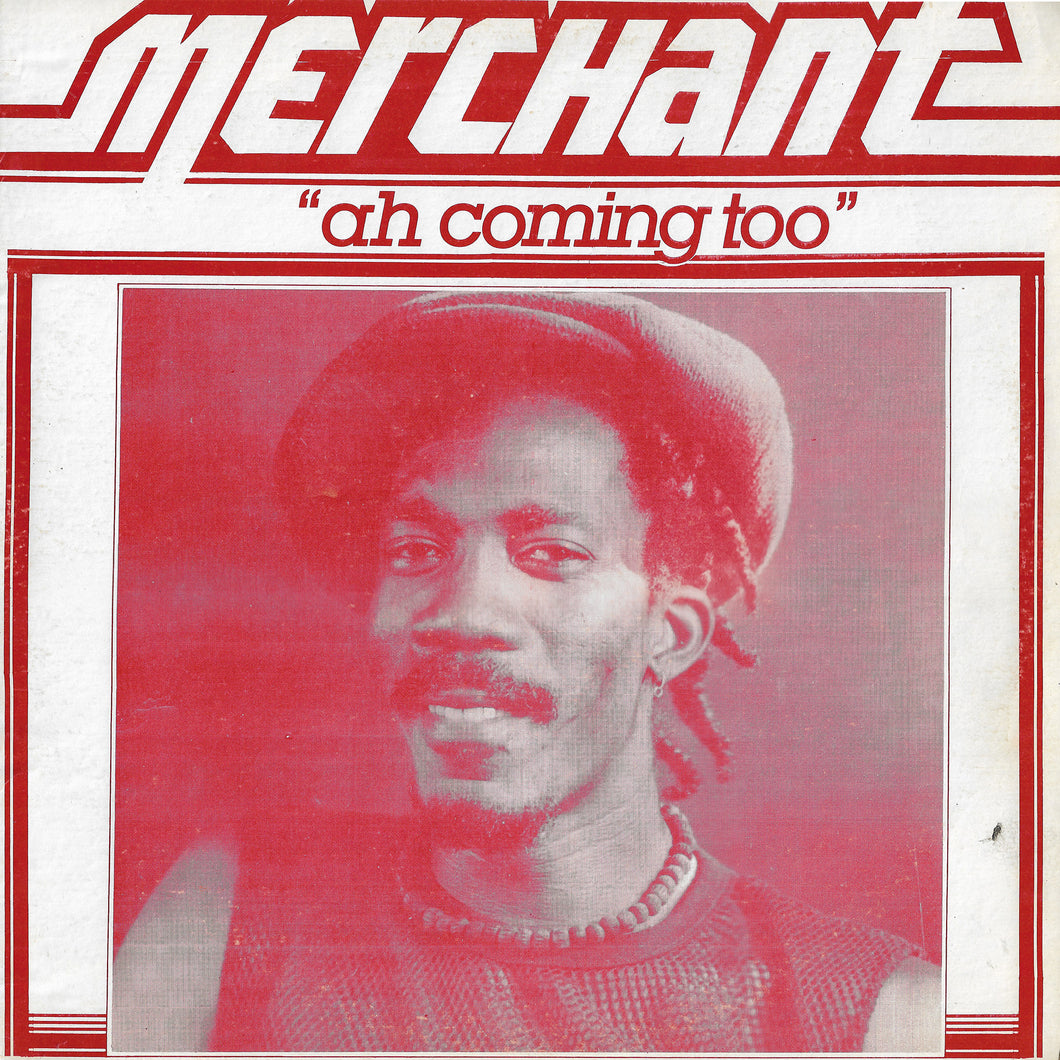 Merchant - Ah Coming Too