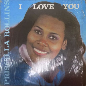 Priscilla Rollins - I Love You