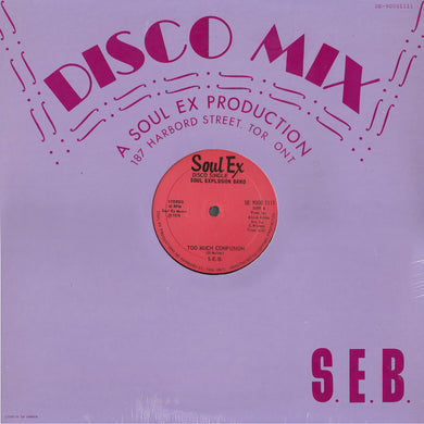 Soul Explosion Band (S.E.B.) - Too Much Confusion / Unity