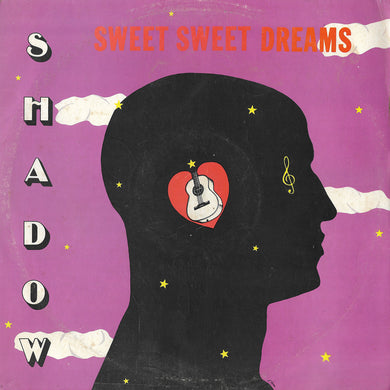Shadow - Sweet Sweet Dreams