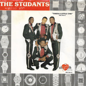 The Studants - Takes A Little Time