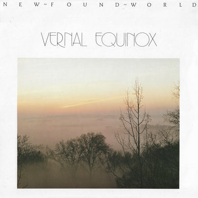 Vernal Equinox - New Found World